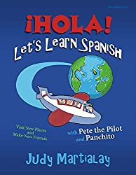 ??hola! Let's Learn Spanish POD: Visit New Places and Make New Friends by Judy Martialay (2015-11-30)