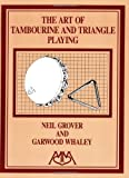 Art of Tambourine and Triangle Playing (English Edition)