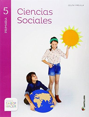 CIENCIAS SOCIALES CEUTA Y MELILLA + ATLAS 5 PRIMARIA SABER HACER