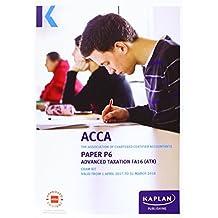 ACCA P6 Advanced Taxation FA2016 - Exam Kit