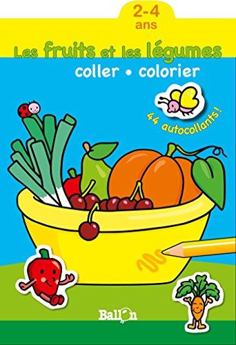 Les fruits et légumes (2-4 ans) (Coller et colorier)