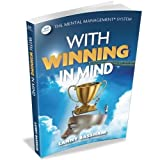 With Winning in Mind 3rd. Ed. by Lanny Bassham (2012) Paperback