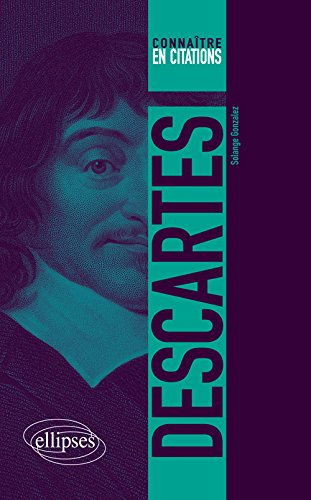 Descartes Connaître en Citations