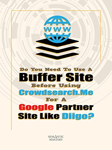 clip-do-you-need-to-use-a-buffer-site-before-using-crowdsearch-for-a-google-partner-site-like-diigo