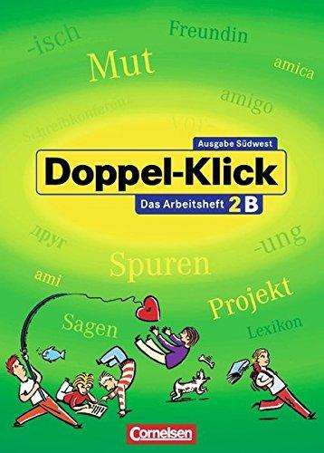 Doppel-Klick - Südwest / Band 2: 6. Schuljahr - Arbeitsheft B mit Lösungen,