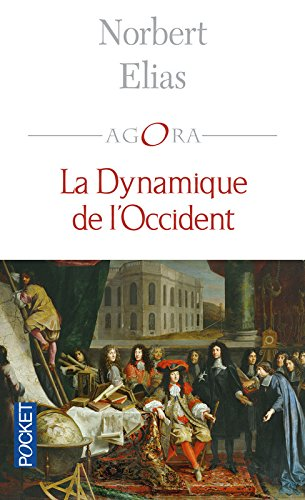 La Dynamique de l'occident par Norbert Elias