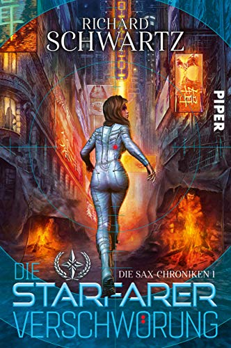 Die Starfarer-Verschwörung: Die Sax-Chroniken 1