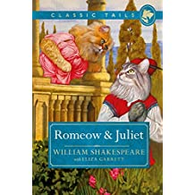 Romeow and Juliet (Classic Tails 3) (English Edition)