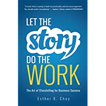 LET THE STORY DO THE WORK