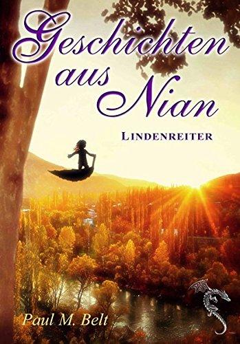 Buchseite und Rezensionen zu 'Geschichten aus Nian: Lindenreiter (NIAN-ZYKLUS)' von Paul M. Belt
