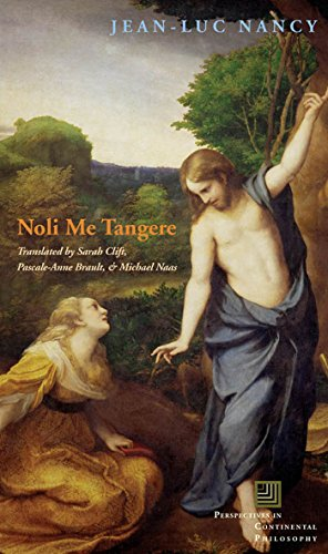 Noli Me Tangere: On the Raising of the Body (Perspectives in Continental Philosophy) por Michael Naas