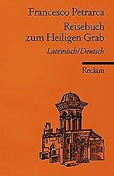 Reisebuch zum Heiligen Grab: Lat. /Dt.
