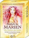 Rückkehr der Marien: Die Töchter des Lichts - 50 Karten mit Begleitbuch - Melanie Missing, Jeanne Ruland