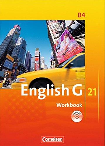 Preisvergleich Produktbild English G 21 - Ausgabe B: Band 4: 8. Schuljahr - Workbook mit CD