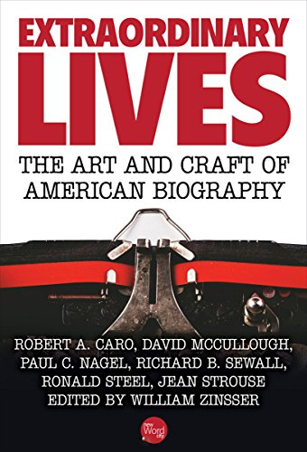 extraordinary-lives-the-art-and-craft-of-american-biography-english-edition
