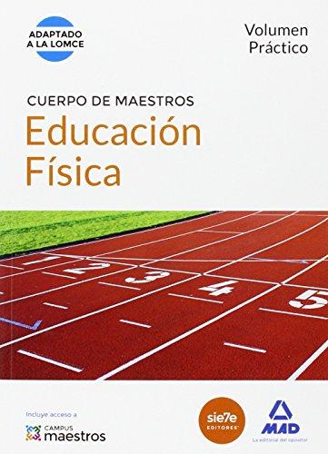CUERPO DE MAESTROS EDUCACION FISICA VOLUMEN PRACTICO