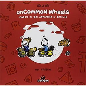 51FXtc9J7TL. SS300 Uncommon: wheels. Viaggio in bici attraverso il Giappone. Un tribro