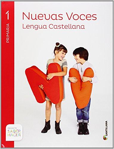 LENGUA CAST NUEVAS VOCES 1 PRIMARIA SABER HACER - 9788468012728 por Varios autores