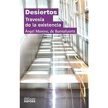 Desiertos: Travesía de la existencia (Espiritualidad)