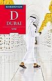 Baedeker Reiseführer Dubai, Vereinigte Arabische Emirate: mit Downloads aller Karten und Grafiken (Baedeker Reiseführer E-Book)