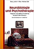 Image de Neurobiologie und Psychotherapie: Integration und praktische Anwendung bei psychischen St