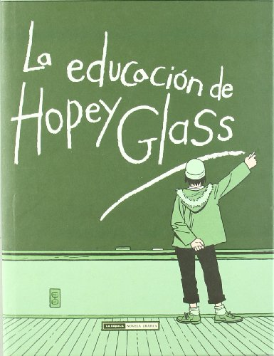 La educacion de Hopey Glass/The Education of Hopey Glass