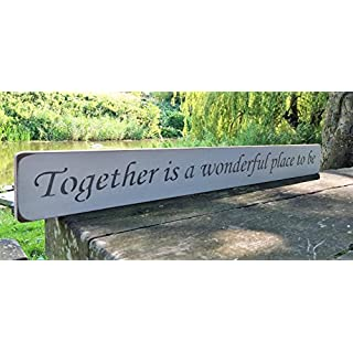 TOGETHER IS A WONDERFUL PLACE TO BE Sign Shabby Chic Vintage Large Wooden Hand Painted Sign Plaque Gift KITCHEN LIVING ROOM DECOR Handmade By Vintage Product Designer Austin Sloan