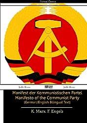 Manifest der Kommunistischen Partei Manifesto of the Communist Party (German/English Bilingual Text)