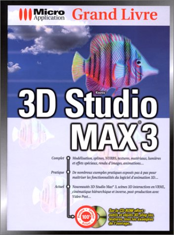 Grand Livre. 3D Studio MAX 3