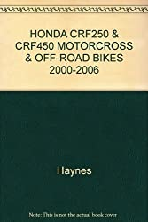 HONDA CRF250 & CRF450 MOTORCROSS & OFF-ROAD BIKES 2000-2006