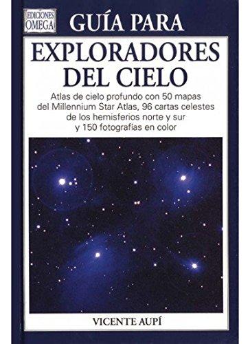 Guía para exploradores del cielo