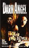 Dark Angel : After the Dark
