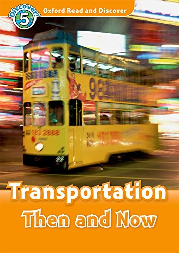 oxford-read-and-discover-oxford-read-discover-level-5-transportation-then-and-now-audio-cd-pack