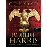 Conspirata: A Novel of Ancient Rome (Basic) by Robert Harris (2010-02-02)