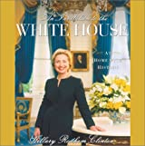 An Invitation to the White House: At Home with History by Hillary Rodham Clinton (2000-12-16)