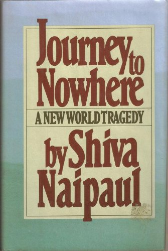 Journey to Nowhere: A New World Tragedy