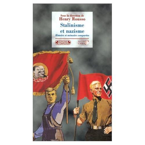 Stalinisme et nazisme. Histoire et mémoire comparées