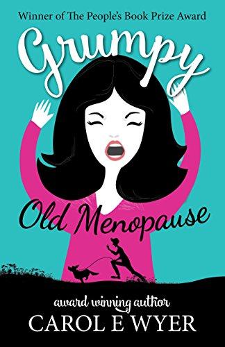 Grumpy Old Menopause by [Wyer, Carol]