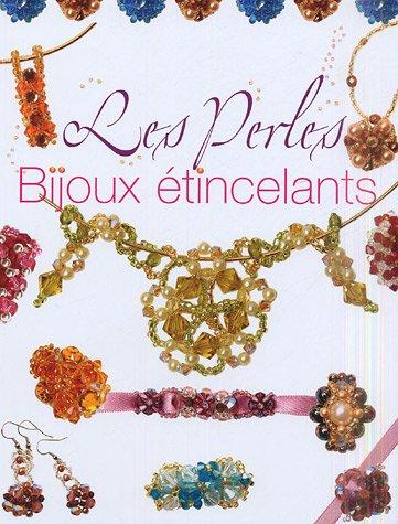 Les perles : Bijoux étincelants