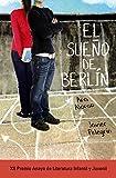 Image de El sueño de Berlín (Literatura Juvenil (A Partir De 12 Años) - Premio Anaya (Juvenil))