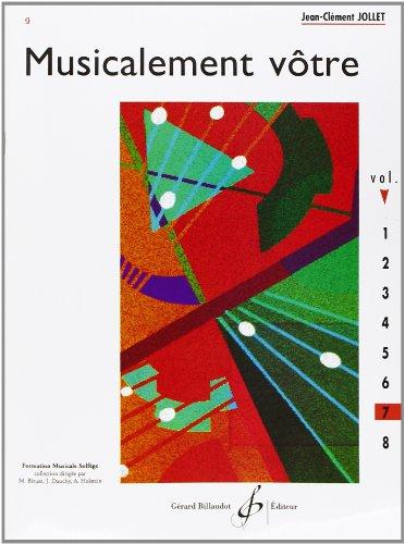 Musicalement Votre Volume 7 par Jollet Jean-Clement