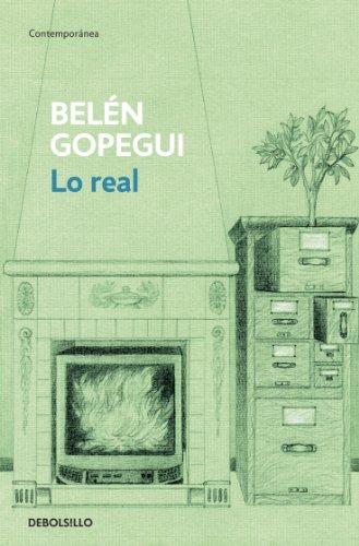 Lo real eBook: Belén Gopegui: Amazon.es: Tienda Kindle