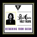 Paul Violet Theatre Chain: Detaching from Satan (Audio CD)
