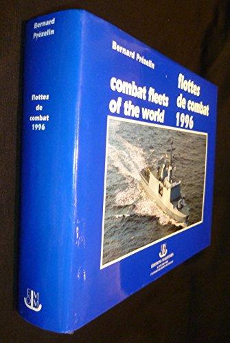 Les flottes de combat = combat fleets of the world: 1996