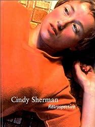CINDY SHERMAN. Rétrospective