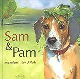 Sam & Pam : Le chien des villes, la grenouille des champs