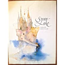 Swan Lake by Anthea Bell (1991-08-20)