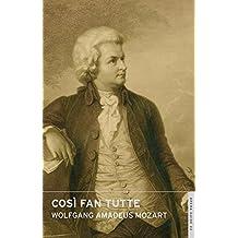 Così Fan Tutte: (English National Opera Guide 22) (Calder Opera Guides)