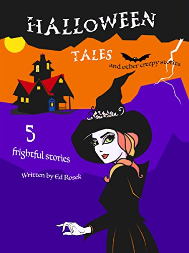 (HALLOWEEN TALES: and other creepy stories (English Edition))