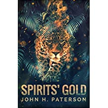 Spirits' Gold (English Edition)